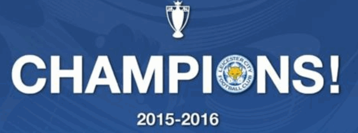 2016 - Leicester City Win The Premier League