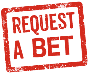 request a bet