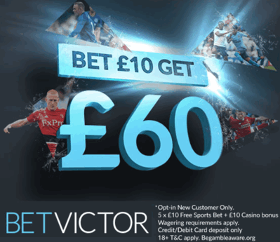 betvictor offer of the month bet 10 get 60